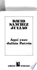 Aquí yace Julián Patrón