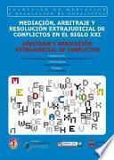 Arbitraje y resolución extrajudicial de conflictos
