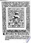 Arcadia, traduzida nuevamente en nuestra Castellana lengua Hespanola, en prosa y metro, como ella estava en su primera lengua Toscana