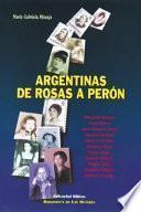 Argentinas de Rosas a Perón