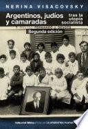 Argentinos, judíos y camaradas tras la utopía socialista