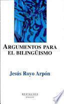 Argumentos para el bilingüismo