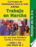 ARISE Una Obra en Marcha Libro 1: Manejo de la Ira - Manual para Instructores