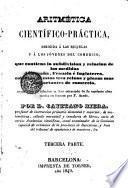 Aritmética cientifico-práctica...
