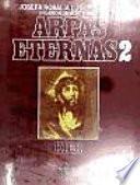 Arpas eternas/ Eternal Harps