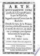 Arte nuevamente compuesto de la lengua francesa por la española, segun la nueva corrección de Richelet