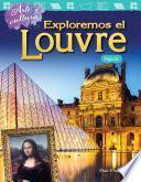 Arte y cultura: Exploremos el Louvre: Figuras (Art and Culture: Exploring the Louvre: Shapes)