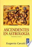 Ascendentes en astrologia / Ascendants in Astrology
