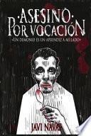 Asesino Por Vocación: Un Demonio Es Un Aprendiz a Mi Lado