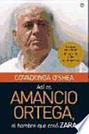 Así es Amancio Ortega, el hombre que creó Zara