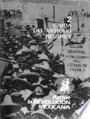 Así fue la Revolución Mexicana: Caída del antiguo régimen