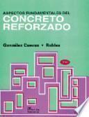 Aspectos fundamentales del concreto reforzado