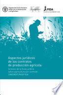Aspectos jurídicos de los contratos de producción agrícola