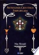 Astrologia Cientifica Simple/ Simple Scientific Astrology