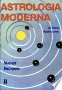 Astrología Moderna. Nuevos Enfoques