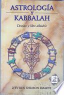 Astrologia Y Kabalah/astrology And Kabbalah