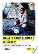 Atajar la crisis global de refugiados
