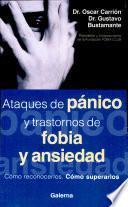 Ataques de pánico y trastornos de fobia y ansiedad (BOLSILLO)