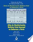 Atlas de Monitorizacion Biofisica Fetal Anormal En El Embarazo Y Parto