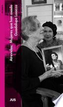 Atrevidas: Mujeres que han osado