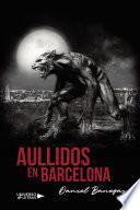Aullidos en Barcelona
