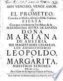 Aun Vencido, Vence Amor. Ò El Prometeo. Comedia en Musica, escrita en Estìlo Ytaliano. Fiesta Con que celebràron los Años de la Serenissima Reyna De España