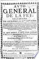 Auto General de la Fee celebrado ... en la muy noble, y muy leal ciudad de Mexico, etc
