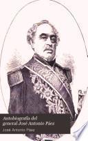 Autobiografía del general José Antonio Páez