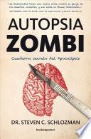 Autopsia zombi / The Zombie Autopsies