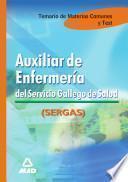 Auxiliar de Enfermeria Del Servicio Galllego de Salud. Temario Y Test Materias Comunes Ebook