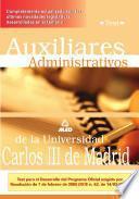 Auxiliares Administrativos de la Universidad Carlos Iii de Madrid. Test.e-book.
