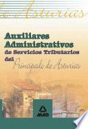 Auxiliares Administrativos de Servicios Tributarios Del Principado de Asturias. Temario