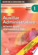 Auxiliares Administrativos Del Servicio de Salud de la Comunidad de Madrid. Temario Volumen i