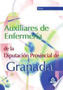 Auxiliares de Enfermeria de la Diputacion de Granada. Test Del Temario Especifico