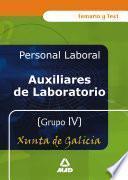 Auxiliares de Laboratorio Grupo Iv Temario Y Test de la Xunta de Galicia.e-book.