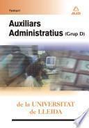 Auxiliars Administratius (grup D) de la Universitat de Lleida . Temari