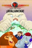¡Avalancha! (Serie Superfieras 5)