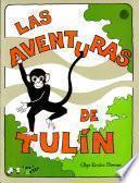 Aventuras de Tulín, Las