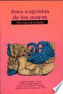 Aves sagradas de los Mayas