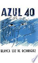 Azul cuarenta (cuentos del Morenito Damián) cuento