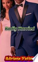 Badly Married