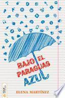 Bajo el paraguas azul