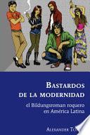 Bastardos de la Modernidad