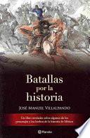 Batallas por la historia