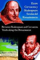 Between Shakespeare and Cervantes