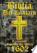 Biblia Del Cantaro 1602