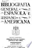 Bibliografía general española e hispanoamericana