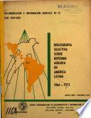 Bibliografía selectiva sobre reforma agraria en América Latina
