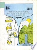 Bibliografia Sobre Recursos Naturales Renovables