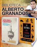 Biblioteca Alberto Granados (pack 2 ebooks con ¿Es eso cierto? | La historia más curiosa)